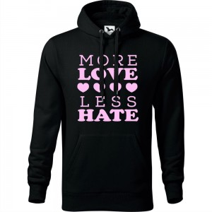 Męska bluza z kapturem - MORE LOVE LESS HATE